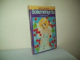 "Solamente Tu ""Collection"" (Panini Comics 1996 ) N. 1 - Manga"