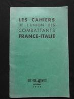 LES CAHIERS DE L'UNION DES COMBATTANTS FRANCE - ITALIE GARIBALDI OCTOBRE 1938 WW2 UNIONE COMBATTENTI ITALIA FRANCIA - Documents Historiques