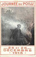 - Themes - Ref-A374- Guerre 1914-18 - Patriotique -  Journée Du Poilu - 25 Et 26 Decembre 1915 - Edit. Lapina - - Patriotiques