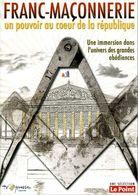 Franc Maçonnerie : Un Pouvoir Au Coeur De La République Par Catuogno (Dvd) - Documentary