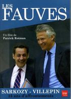 Les Fauves : Sarkozy - Villepin 15 Ans D'affrontements Par Rotman (Dvd) - Documentary