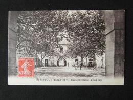 CPA SAINT HIPPOLYTE DU FORT ECOLE MILITAIRE COUR ISLY (30 GARD) 1927 ANIMEE CACHET ST HIPPOLYTE DU FORT  POILUS - Autres Communes