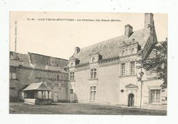 Cp ,86 , LES TROIS MOUTIERS , Le Chateau Des EAUX MELLES , écrite 1915 - Les Trois Moutiers