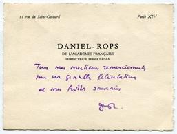 RC 8095 AUTOGRAPHE DANIEL ROPS DE L'ACADÉMIE FRANCAISE ECRIVAIN MESSAGE ET SIGNATURE SUR CARTE DE VISITE - Autographes