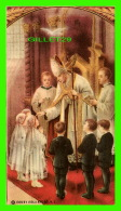 IMAGES RELIGIEUSES - SOUVENIR DE MA CONFIRMATION PAR MGR ANASTASE FORGET - 1939 BY ISOLA ART CO - - Images Religieuses