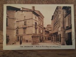 Caussade - Place Au Fil Et Rue De La République - La Croix - Riviere Bureau éditeur - Caussade