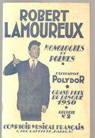 Robert Lamouraux Monologues Et Poèmes Recueil N°2 Des Editions COMURA De 1951 - Poetry