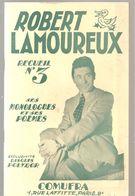 Robert Lamouraux Monologues Et Poèmes Recueil N°3 Des Editions COMURA De 1951 - Poetry