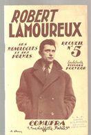 Robert Lamouraux Monologues Et Poèmes Recueil N°5 Des Editions COMURA De 1953 (AILHAUD Lussac Les Châteaux) - Poetry