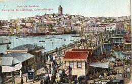 CONSTANTINOPLE PONT DE KARAKEUI VUE PRISE DE STAMBOUL + TIMBRE DU LEVANT (CARTE COLORISEE) - Turquie