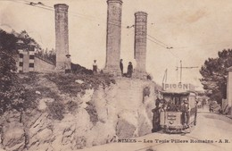 30 / NIMES / LES TROIS PILIERS ROMAINS / TRAMWAY PICON - Nîmes