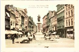 LIEGE - Rue Vinâve D'Ile Et Fontaine De La Vierge - Liege