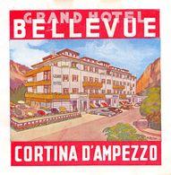 "D7540 ""ITALIA - CORTINA D'AMPEZZO - HOTEL BELLEVU"" ETIC. ORIG. - LUGGAGE LABEL - Adesivi Di Alberghi"