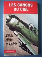 ALGERIE / PILOTE T6 / ARMEE DE L'AIR / APPUI-FEU / APPUI-SOL - Books
