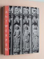 ANTWERPSCHE KERKEN En Haar KUNSTSCHATTEN Frederik Clijmans / Antwerpen 1939 ( Zie Foto's ) ! - Histoire