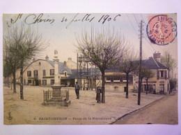SAINT-CHERON  (Essonne)  :  Place De La République  -  Carte Couleur    1906    - Saint Cheron