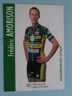 Frédéric AMORISON ( RECLAMEKAART - PUBLICITEIT Landbouwkrediet - Crédit Agricole ) ! - Cyclisme