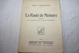 VIOLAINES / La Route De Mémoire  Poèmes   Dédicacé à J. Nanteuil - Poésie