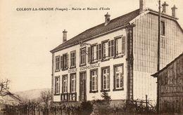CPA - COLROY-la-GRANDE (88) - Aspect De La Mairie-Ecole Dans Les Années 20 - Colroy La Grande