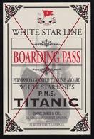 """R.M.S. """" Titanic """" _ White Star Line _ Boarding Pass _ Ticket # (avec Information Passager De L'époque (au Dos)) - Paquebots"""