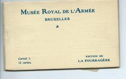 Bruxelles Musée Royal De L'armée ( Carnet 1  - 12 Cartes ) - Musées