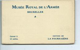 Bruxelles Musée Royal De L'armée ( Carnet 2  - 12 Cartes ) - Musées