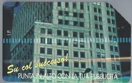 IT.- TELECOM ITALIA. CARTA TELEFONICA. LIRE 10.000. Su Col Successa! PUNTA IN ALTO CON LA TUA PUBLICITA. - Italië
