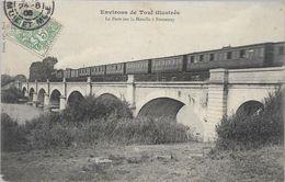 Meurthe Et Moselle Environs TOUL Le Pont Sur La Moselle à FONTENOY - Toul