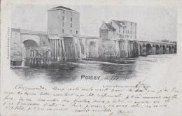 Architecture - Moulins à Eau - Ancien Moulin De Poissy 78 - Pont - 1901 Cachets Rouen Paris Yport - Moulins à Eau
