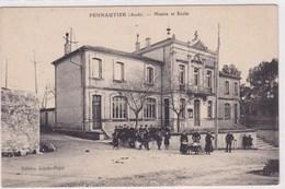 Pennautier Tres Animée Mairie Et Ecole Edition Joucla Pujol 1917 - Autres Communes