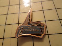 PIN417 Pin's Pins / Rare Et Beau : MUSIQUE / PITHIVIERS REVEIL PITHIVERIEN FANFARE HARMONIE ORCHESTRE - Musica