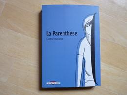 La Parenthèse De Elodie Durand  (N) - Livres, BD, Revues
