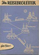 Deutschland - Ihr Reisebegleiter 1957 - Reiseverbindungen DDR-DBR - Europe