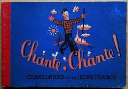 EO Illustrations De JEAN EFFEL & RAYMOND PEYNET > Chante Chante ! Chansonnier De La Jeune France (1941) - Song Books