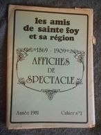 GIRONDE, SAINTE FOY LA GRANDE, 1981, AFFICHES DE SPECTACLE 1869-1909, LES AMIS DE Ste FOY ET SA REGION - Aquitaine
