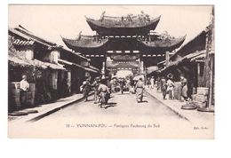 Chine Yunnan Fou Portiques Faubourg Du Sud Cpa Animée - Chine