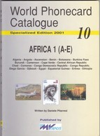 World Phonecard Catalogue - 10, Africa 1 ( A - E ) - Phonecards