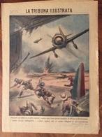 LA TRIBUNA ILLUSTRATA  DEL  20/7/1941 COMPLETA - Guerra 1939-45