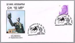 50 Aniv. Alternativa S.M. EL VITI. Toros - Bullfighthing. Salamanca 2011 - Fiestas