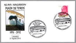 145 ANIV. PLAZA DE TOROS - 145 ANNIV. BULLRING. Linares, Jaen, Andalucia, 2012 - Fiestas