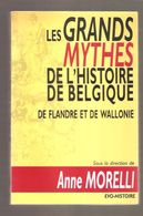 LES GRANDS MYTHES DE L'HISTOIRE DE BELGIQUE - Sous La Direction De  Anne Morelli - Editions Vie Ouvrière, 1995 - Belgique