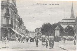 TROYES - 10 - La Rue Thiers Et Le Marché  - LYO86/ROUI  - - Troyes