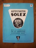GUIDE TECHNIQUE / AUTOSTARTER SOLEX / ORIGINAL / EDITION 1960 - Motos