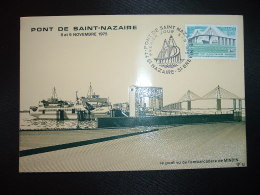 CP PONT DE SAINT NAZAIRE TP IDEM 1,40 OBL.8-11-1975 44 ST NAZAIRE ST BREVIN PREMIER JOUR - Gedenkstempels
