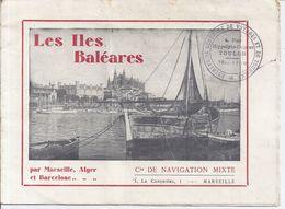LES ILES BALEARES  -CIE DE NAVIGATION MIXTE  PAR MARSEILLE ALGER BARCELONE - Dépliants Touristiques