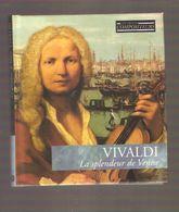 CD + LIVRET - VIVALDI La Splendeur De Venise - Les Grands Compositeurs - Baroque N°1 - 2003 - Classique