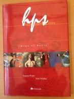 HPS / THE IMAGE OF HEART SERIES / EUGENIO PICANO / ATTILA PALINKAS / PRIMULA 2001 - Fine Arts