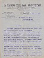 1910: Lettre De ## L'Echo De La Bourse, Rue De Berlaimont, 4, BR.## Au ## Notaire HARDY à FONTAINE-l'ÉVÊQUE ## - Printing & Stationeries
