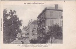 LUXEUIL LES BAINS RUE DES BAINS AVEC LES HOTELS COMME HOPITAUX TEMPORAIRES PENDANT LA GUERRE (dil352) - France