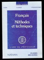 Livre : Français, Méthodes Et Techniques,livre Du Professeur - F.Crépin, M.Loridon, E.Pouzalgues-Damon, Nathan Technique - Autres